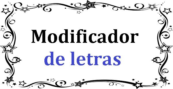 Modificador de letras