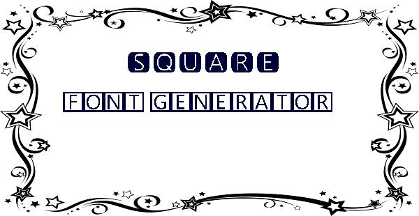 Square font generator 🆂🆀🆄🅰🆁🅴 🅵🅾🅽🆃 🅶🅴🅽🅴🆁🅰🆃🅾🆁