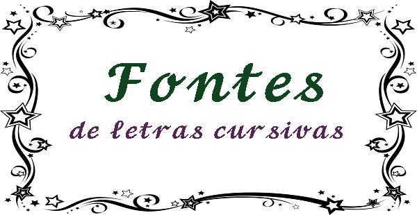 Fontes de letras cursivas