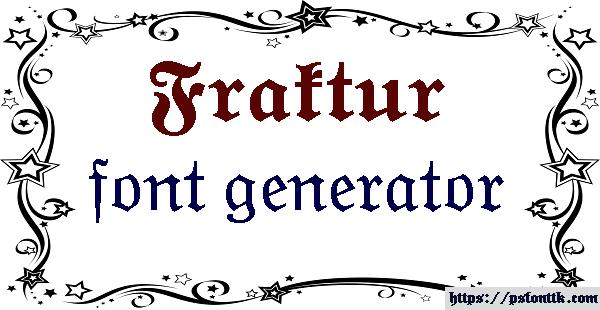 Fraktur font generator