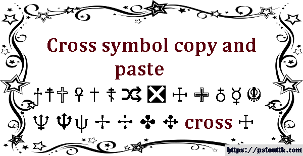 Cross symbol copy and paste