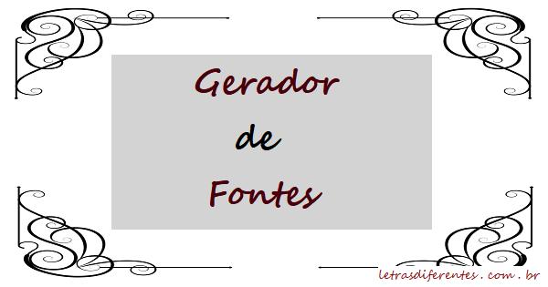 Gerador de Fontes