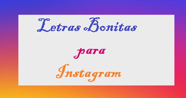 Letras Bonitas para Instagram