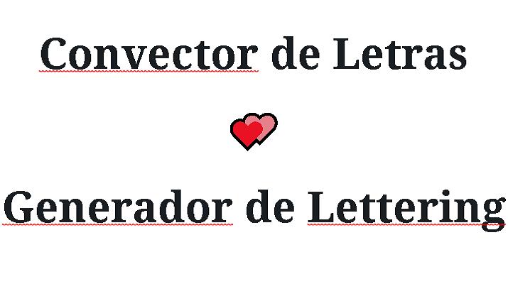 Convector de Letras, Generador de Lettering