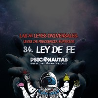 Las 36 Leyes Universales - 34. Ley de Fe.