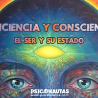 Conciencia y Consciencia: El ser y su estado
