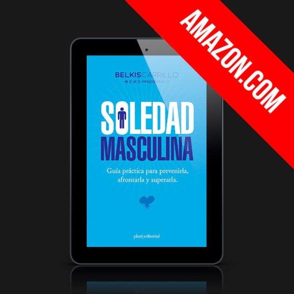 Guía - Soledad Masculina - Psicoespacio by Belkis Carrillo