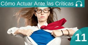 Cómo Actuar Ante Las Críticas