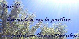 PASO 8 aprende a ver lo positivo