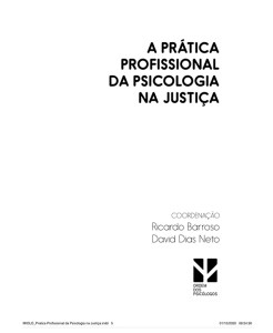 A prática profissional da Psicologia na Justiça - Dra. Mafalda Fernandes co-autora livro