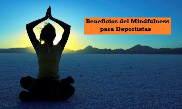Beneficios del Mindfulness para Deportistas