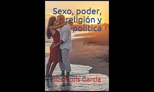 """LIBRO """"SEXO, PODER, RELIGIÓN Y POLÍTICA"""""""
