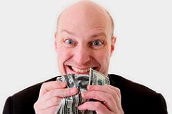 Encouragement de la cupidité pour l'argent