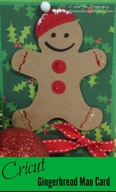 Gingerbread Man Cricut Christmas Card - This gingerbread man is on the From My Kitchen Cricut Cartridge. I used lots of extras to add details and dimension.