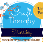 Craft Therapy Thursday Linky Party #1