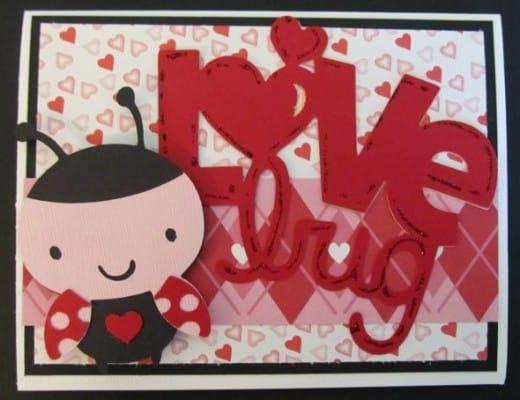 Create A Critter Cricut Lady Bug Valentine Card P S I Love You Crafts
