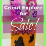 Cricut Explore Air – Save a Bundle!