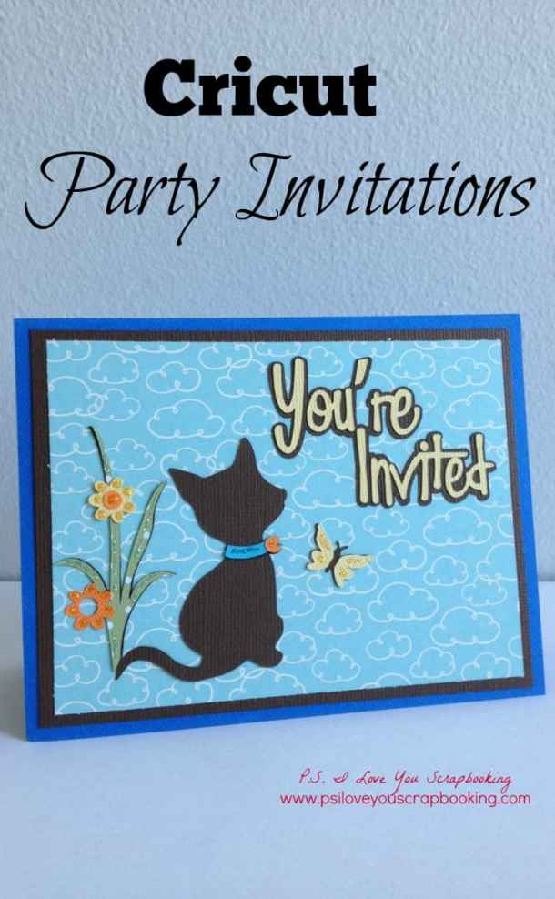 Cricut kitten birthday party invitations ps i love you crafts cricut kitten party invitations the cat butterfly and flowers are perfect for an filmwisefo