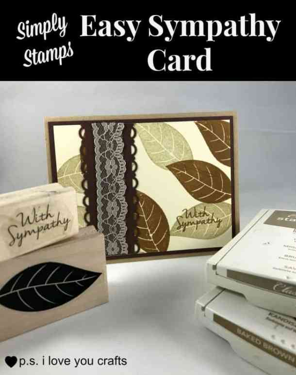 This easy sympathy card uses stamps from Simply Stamps and a few other supplies. It's a great card for a beginning card maker.