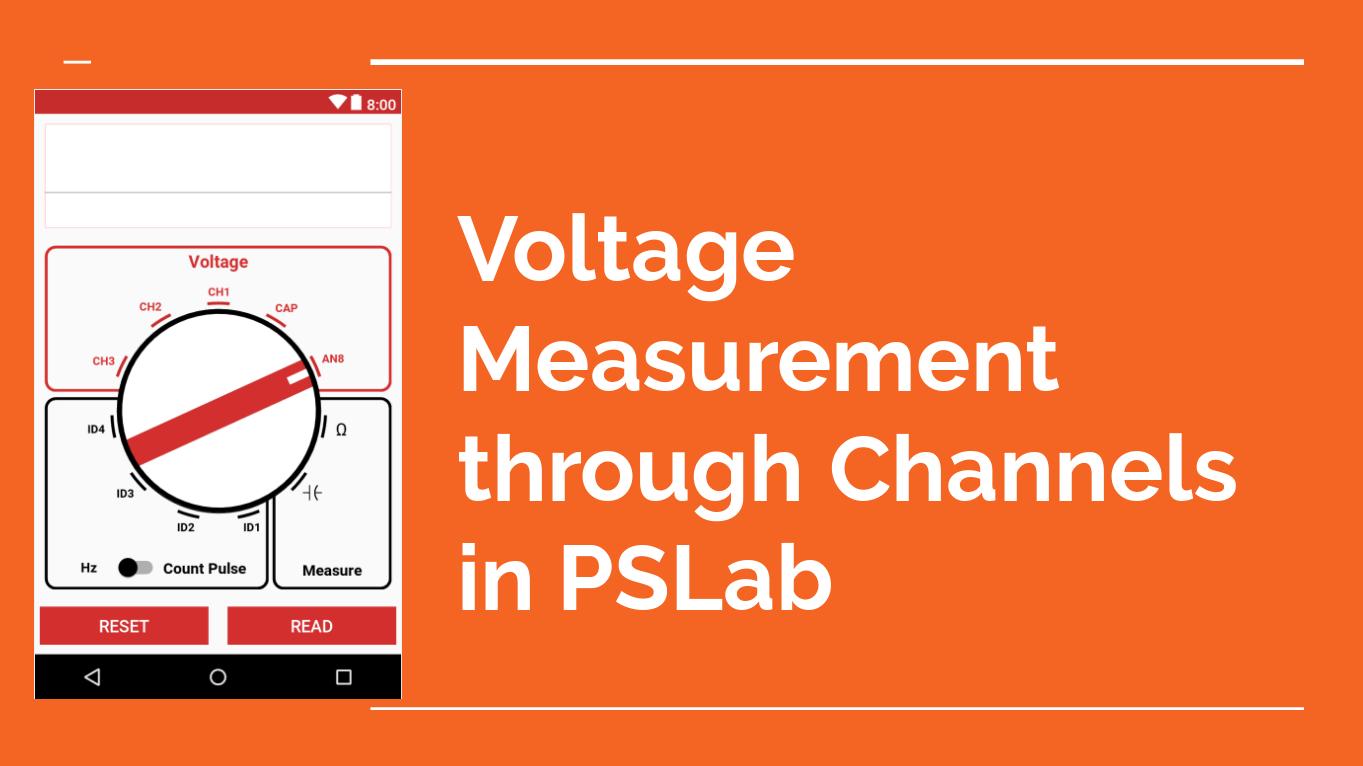 Voltage Measurement through Channels in PSLab