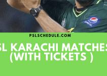 PSL 2019 Karachi Matches with tickets