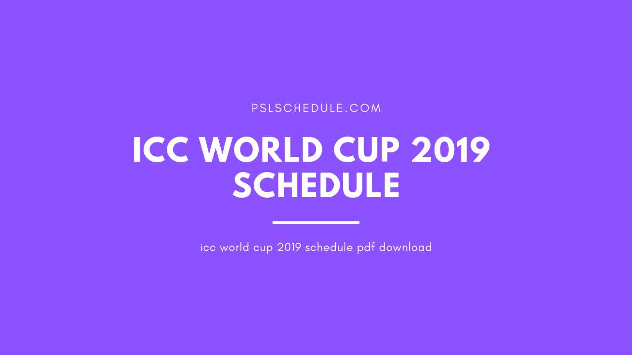 Pick the world cup fixtures 2019 venues
