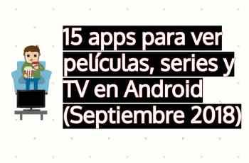 mejores apps para ver películas, series y television en android
