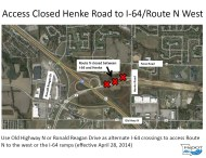 Access Closed Henke Rd to I-64/Route N