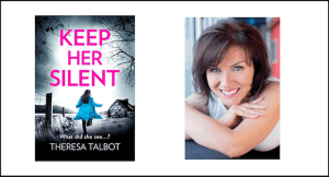 Theresa Talbot author of Keep Her Silent