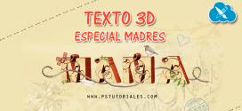 Texto 3D (especial madres) con Photoshop