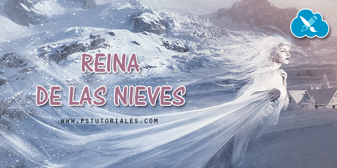 Reina de las Nieves (Snow Queen) Photoshop Manipulation