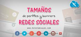 Tamaños de perfiles y banners (Facebook,Twitter, YouTube, etc.)