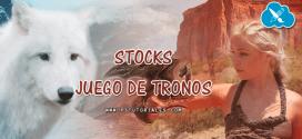 Stocks de Juego de Tronos