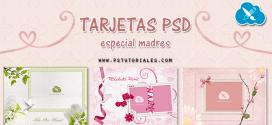 3 Tarjetas PSD – Día de la Madre