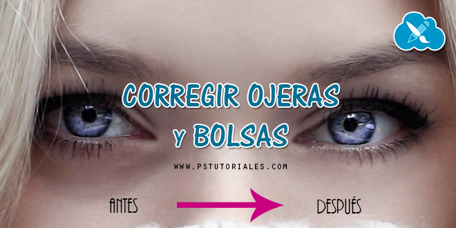 Quitar ojeras y bolsas con Photoshop