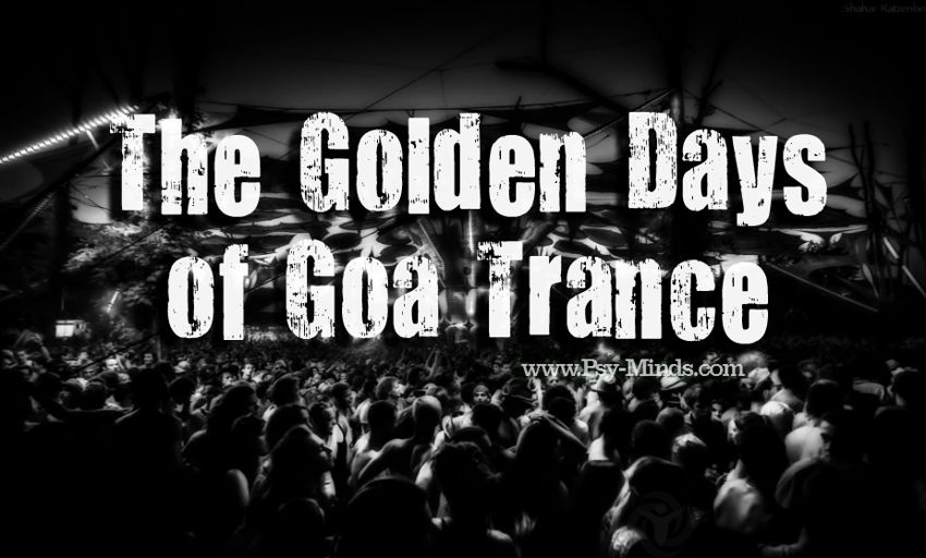 Golden Days Goa Trance