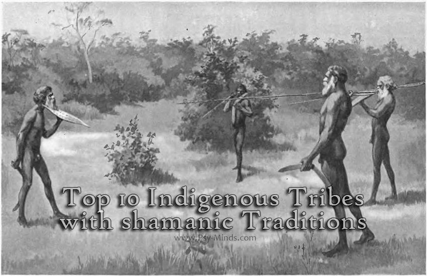 Indigenous Tribes shamanic Traditions