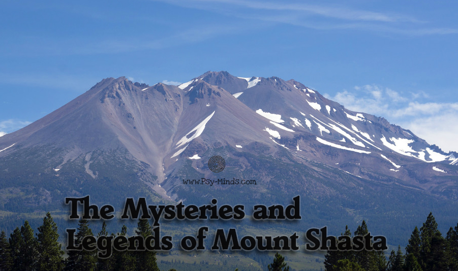 The Mysteries and Legends of Mount Shasta