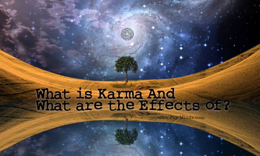 What is Karma And What are the Effects of