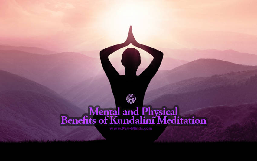 Mental and Physical Benefits of Kundalini Meditation
