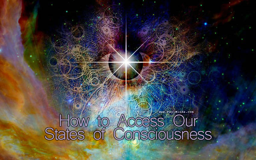 How to Access Our States of Consciousness
