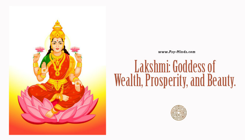 Lakshmi Goddess of Wealth, Prosperity, and Beauty