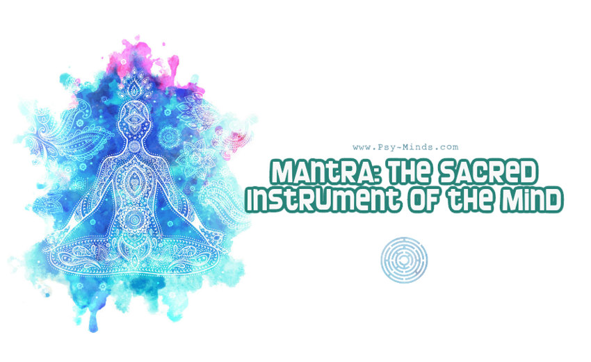 Mantra The Sacred Instrument of the Mind