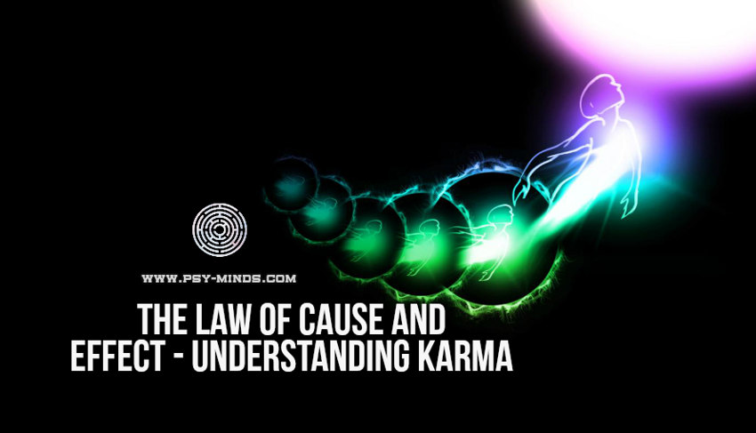 The Law of Cause and Effect - Understanding Karma