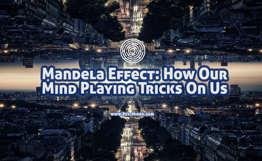 Mandela Effect How Our Mind Playing Tricks On Us