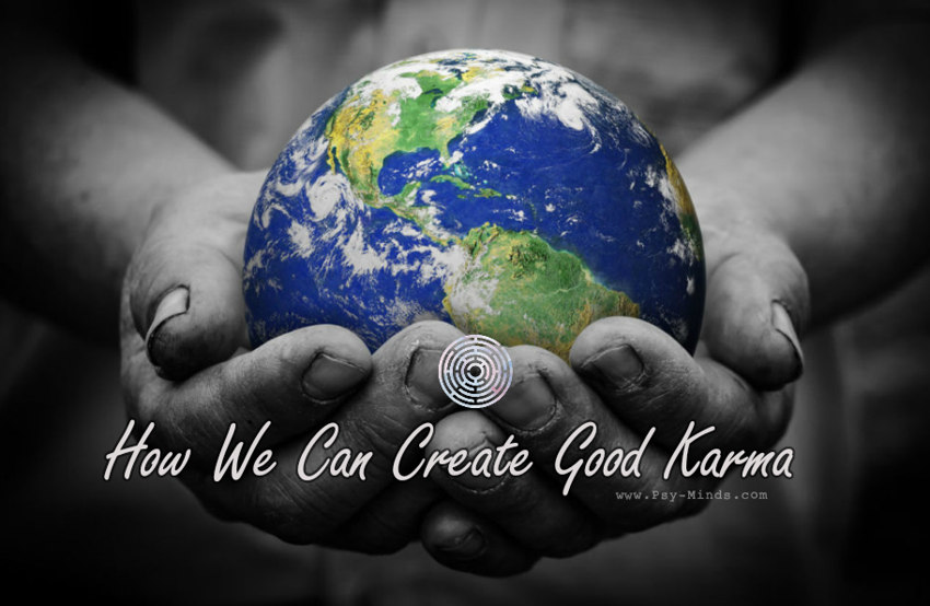 How We Can Create Good Karma22