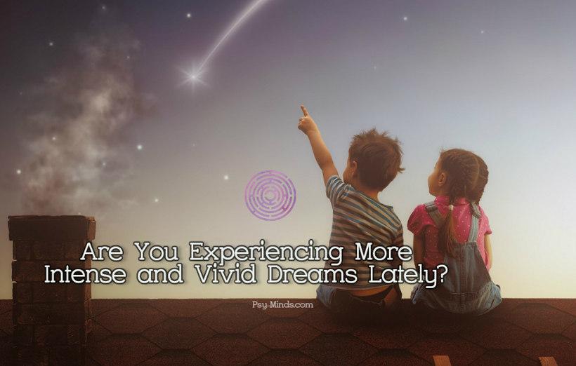 What makes you have vivid dreams
