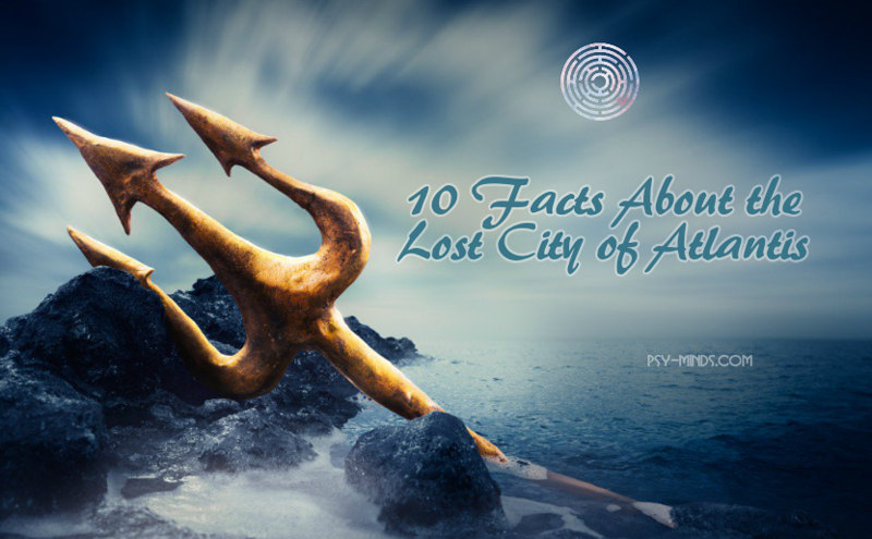 10 Facts About the Lost City of Atlantis