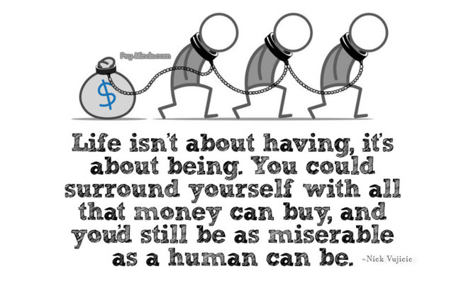 life isnt to have- lifestyle