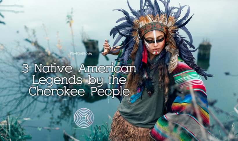 3 Native American Legends by the Cherokee People